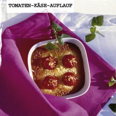 Rezept-Tomaten-Kaese-Auflauf